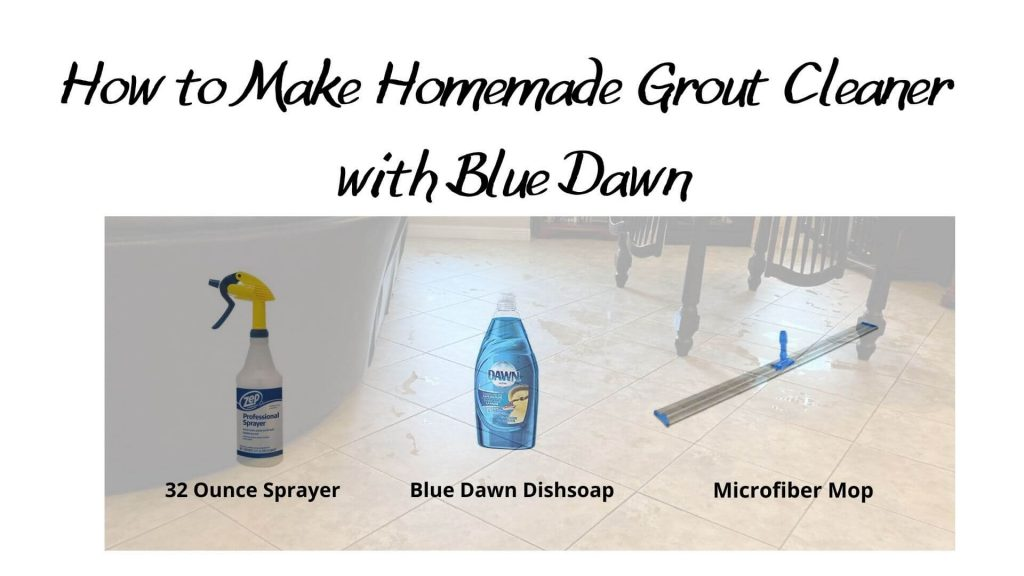 How to Make Homemade Grout Cleaner with Blue Dawn